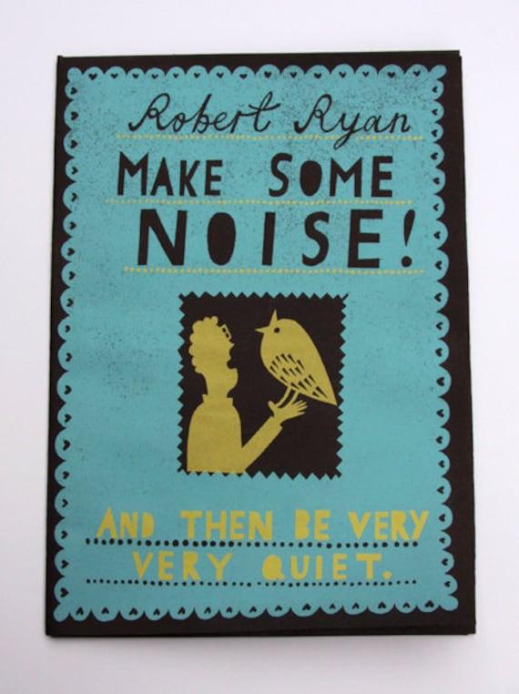 Make Some Noise - Screen Printed Zine