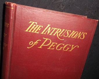 1902 Intrusions of Peggy