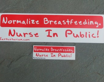2 small Normalize Breastfeeding Sticker- ships free in USA