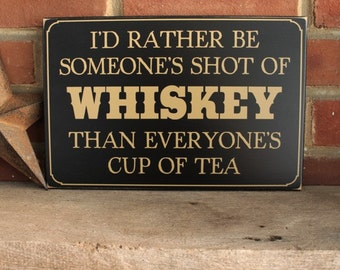 Shot of Whiskey Cowboy Western Wood Sign Wall Decor Home Decor Whiskey Saying