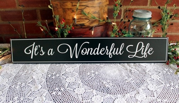 It S A Wonderful Life Wood Sign Wall Decor Family Saying
