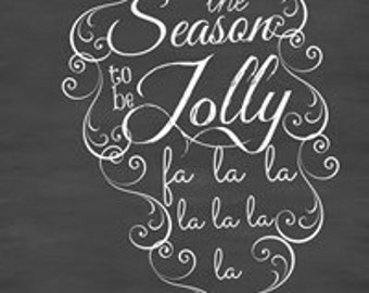 Large 24x36 Christmas Tis the Season to be Jolly Chalkboard like Typography Sign