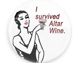 Funny Magnet - I Survived Altar Wine Magnet