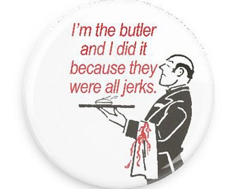 The Butler Did It! Funny Mystery Book Lover Fridge Magnet, Gag Gift for Mystery Book Fans