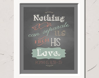 Romans 8:38, Bible Verse Wall Art, Nothing Can Separate Us From His Love, Scripture Quote, Chalkboard Illustration, Christian Decor