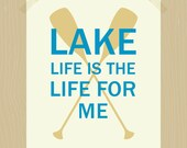 Printable Lake Life is the Life for Me 8 x 10 Lake Print Boating Print Water Quote Print Great Outdoors Print Oar Print Bright Blue Beige
