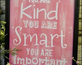 Kind Smart Important sign digital PDF - Pink The Help art