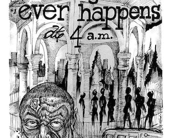 Nuthin Good Ever Happens at Four A.M. Comic book Issue 1