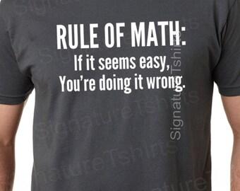 Math tshirt funny mens mathlete rule of math t-shirt womens shirt pi geek t shirt Christmas gift if it seems easy you're doing it wrong tee