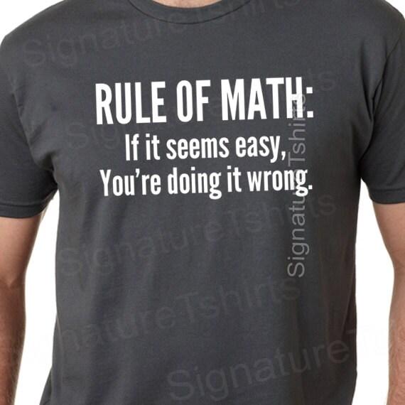 math tshirt funny mens mathlete rule of math tshirt womens