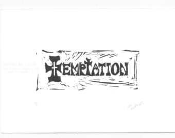 Temptation Graphic Gothic Text Linocut Original Hand-pulled Print