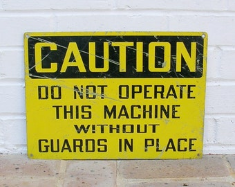 Vintage Metal Caution Sign Vintage Metal Sign Rusty Metal Caution Sign Vintage Metal Industrial Sign Industrial Caution Sign