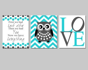 Nursery Art Trio - Set of Three 8x10 Prints - First We Had Each Other, Chevron Owl, Love - CHOOSE YOUR COLORS - Shown in Aqua, Gunmetal Gray