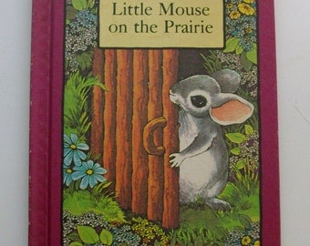 1978 The Little Mouse on the Prairie Children's Book
