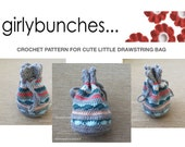 Girlybunches - Crochet Pattern for Cute Little Drawstring Bag