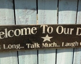 Welcome to Our Deck Sign, outdoor greeting decor patio, porch, Hand painted, summertime welcome sign