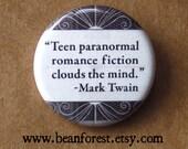 teen paranormal romance fiction clouds the mind - mark twain - pinback button badge