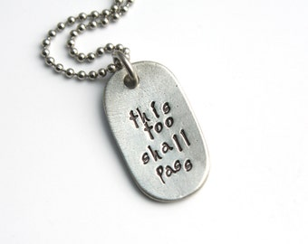 This Too Shall Pass Necklace - Recovery Necklace - Coping Necklace - Motivation Necklace - Inspiration Necklace - Ready To Ship - G