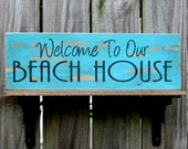 Welcome to Our Beach House Sign, Beach, Summer, Ocean, Distressed, Shabby Chic, Turquoise, Black Lettering