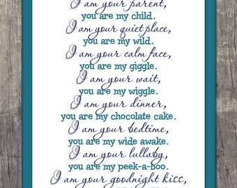 Printable - I Am Your Parent, You are my Child - 8x10 Nursery Wall Art/Poster/Sign/Print