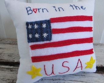 Born in the USA. Patriotic Flag Tooth Fairy Pillow