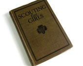 Scouting for Girls Official Handbook of the Girl Scouts 1925