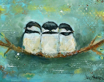 Bird art print Bird painting  acrylic mixed media chickadee
