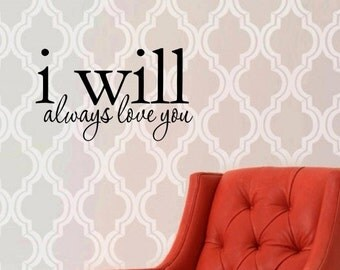 Vinyl Wall words quotes and sayings #0427 I will always love you
