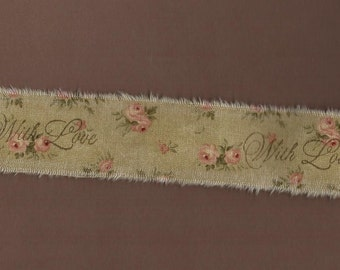 Tattered Stamped Vintage Appeal Fabric Ribbon Aged Sage with Blush Pink Roses   With Love