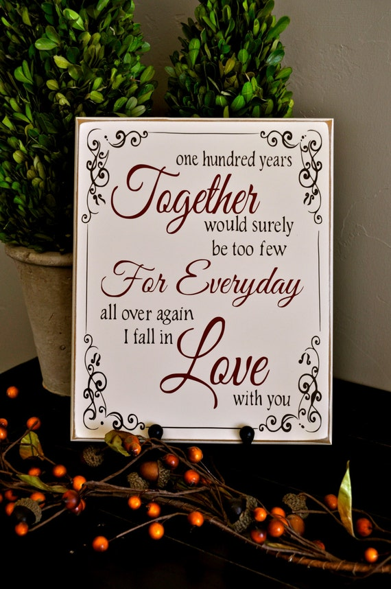 100 years together vinyl lettering wood sign