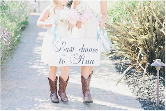 last chance to run flower girl sign