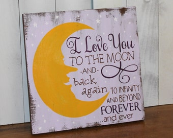 I Love You to the Moon Sign/and back...../Baby Sign/Child Sign/Baby Gift/Shower Gift/Baby Decor/Baby Girl/Wood Sign/Hand painted/Moon/Love