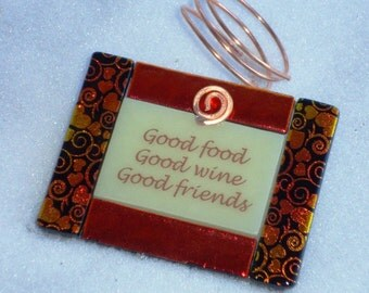 Wine Bottle Charms - Good Food Good Wine Good Friends - Fused glass bottle ornament 2