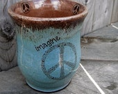 Imagine Peace Cup Peace Tumbler Handmade pottery Rustic Earthy Peace Lover Turquoise Flower Child Thrown on the Wheel Green Blue Brown