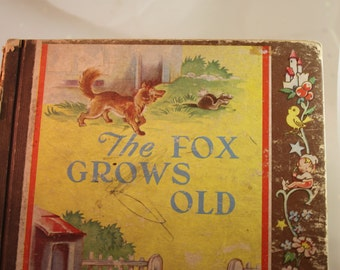 1946 First edition of The Fox Grows Old Childrens book A Brownie Book