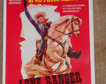 Lone Ranger Pictorial Scrapbook-By Lee Felbinger-Second Edition