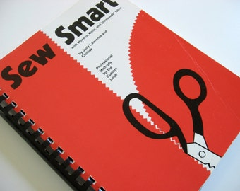 Sew Smart Clotilde Sewing book, Professional Methods for the Custom Look