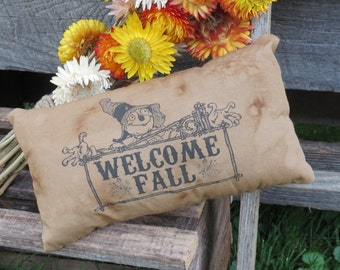 Welcome Fall Scarecrow Primitive Scarecrow Pillow - Primitive Ornie - Primitive Bowl Filler