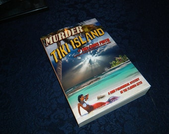 "Murder on Tiki Island: A Paranormal Mystery in the Florida Keys signed by ""Tiki Chris"" Pinto, Key West, Occult, Horror, Ghost Book, Novel"
