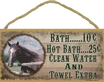 """HORSE Bath 10 cents Clean Water Extra BATHROOM SIGN Rustic Lodge Cabin Decor 5"""" x 10"""" Plaque"""