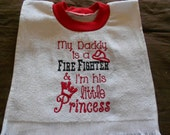 My dad is a firefighter, over the head bib
