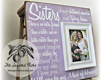 Will You Be My Maid Of Honor, Will You Be My Bridesmaid, Maid of Honor Gift, Sister Gift, Best Friend Gift, Personalized Picture Frame 16x16