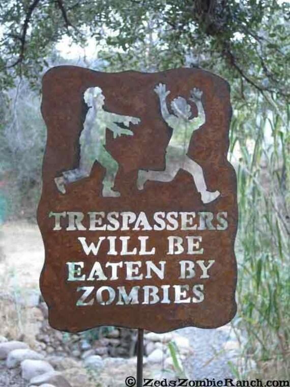 Trespassers Will Be Eaten by Zombies Metal Garden Yard Sign