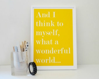 Typography Print What A Wonderful World Art Print in Yellow