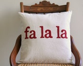 "fa la la Christmas throw pillow cover / deck the halls / red / 16"" x 16""  / natural / farmhouse / cabin style / rustic / holiday decor - SassyStitchesbyLori"