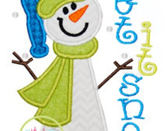 Snowman Let It Snow Applique Design In Hoop Size(s) 4x4, 5x7, & 6x10 INSTANT DOWNLOAD now available