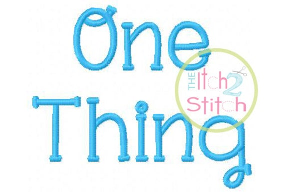 """One Thing Embroidery Font  1.15"""", 2.0"""", 2.5"""", & (3.5"""" letters only) INSTANT DOWNLOAD now available"""