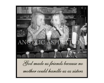 Magnet - God made us friends because no mother could handle us as sisters - Retro Friends