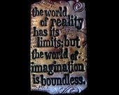 The World of Reality Has It's Limits, The World of Imagination is Boundless - Art Magnet