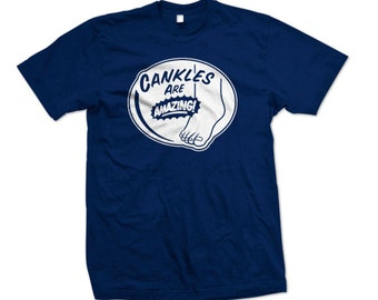 Cankles Are Amazing T-Shirt Cute! ( S - 5XL )